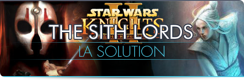 Solution de KOTOR II : The Sith Lords