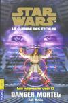 Danger Mortel (Apprentis Jedi #12)