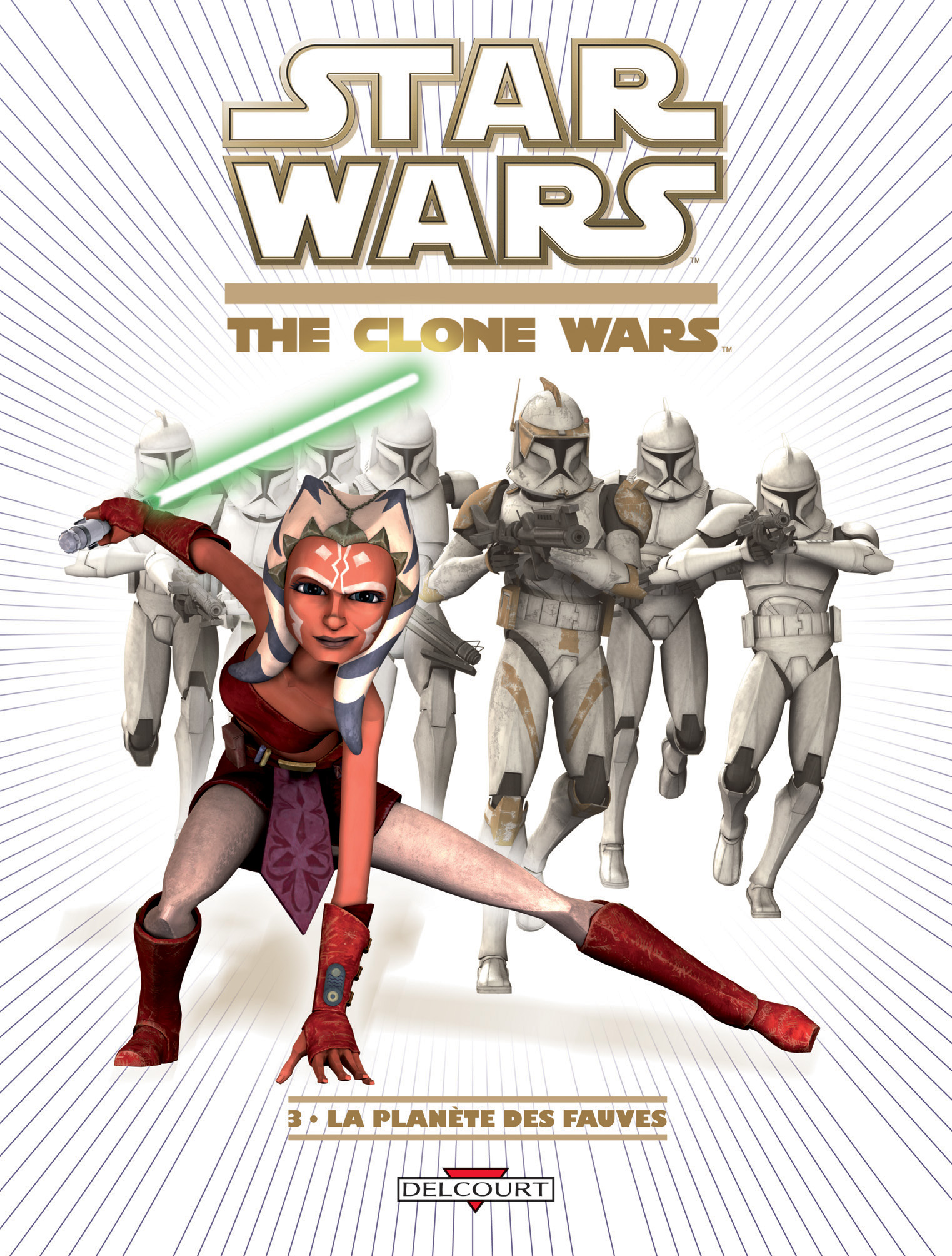 The Clone Wars Tome 3 - La Planète des Fauves