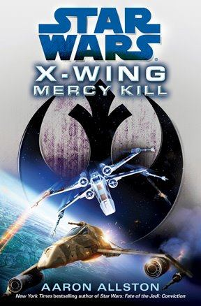 X-Wing: Mercy Kill (réédition poche)