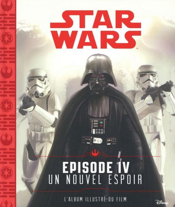Star Wars l'album illustré