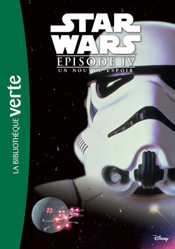 Novélisation Star Wars Bibliothèque Verte