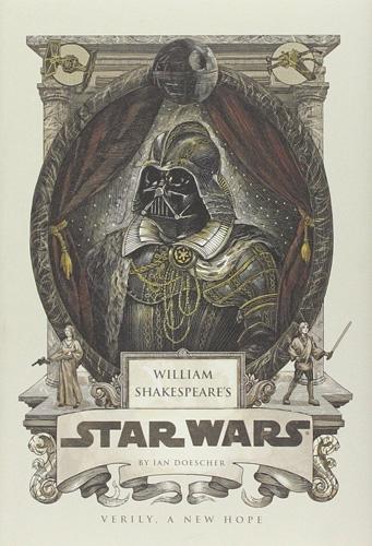 William Shakespeare s Star Wars