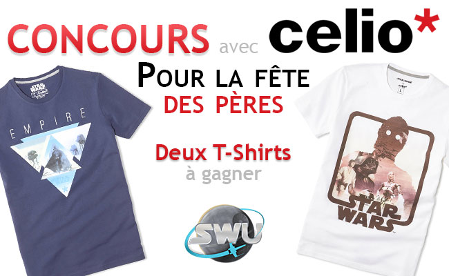 maj concours avec celio actualit s swu star wars universe. Black Bedroom Furniture Sets. Home Design Ideas