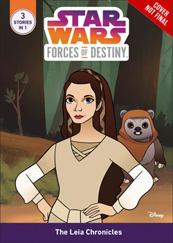 Star Wars: Forces of Destiny: Daring Adventures The <a href='/livre-1901-leia.html' class='qtip_motcle' tt_type='livre' tt_id=1901>Leia</a> Chronicles