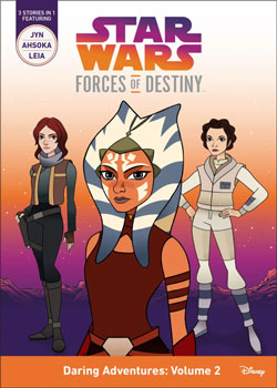 Star Wars: Forces of Destiny: Daring Adventures Volume 2