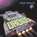 Droids - Star Peace