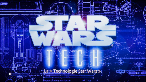 La technologie STAR WARS