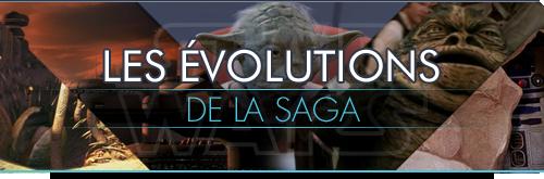 Les évolutions de la Saga
