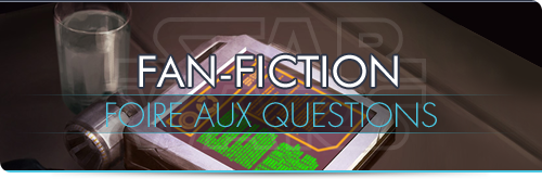 Fan-Fictions : la FAQ