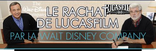 Le rachat de Lucasfilm par Disney