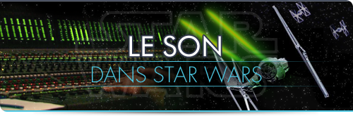 Le Son dans Star Wars