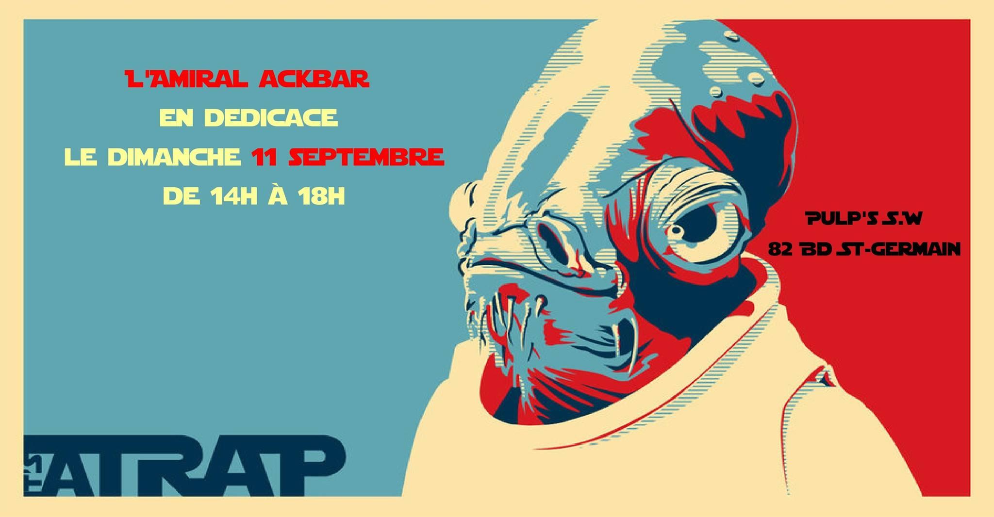 Dédicace Ackbar
