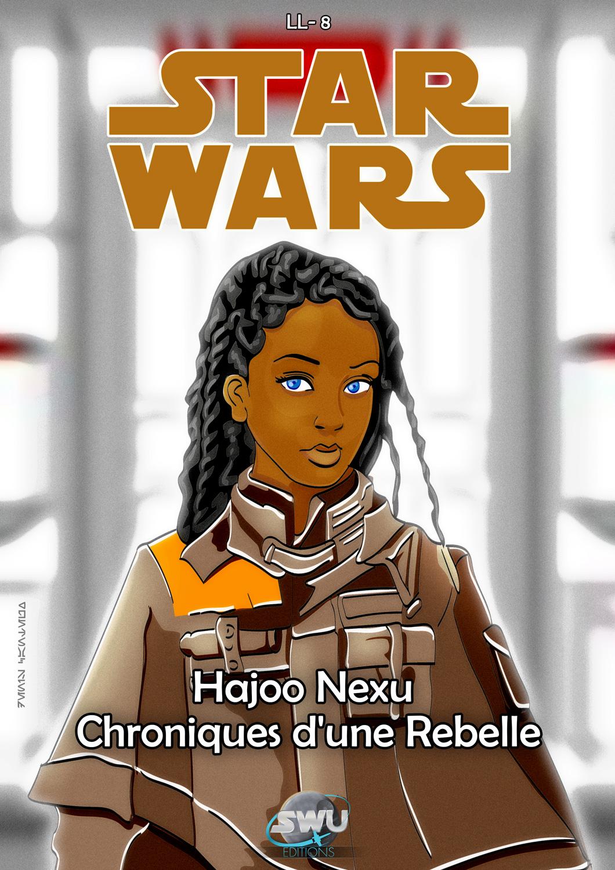 Hajoo Nexu - Chroniques d'une Rebelle