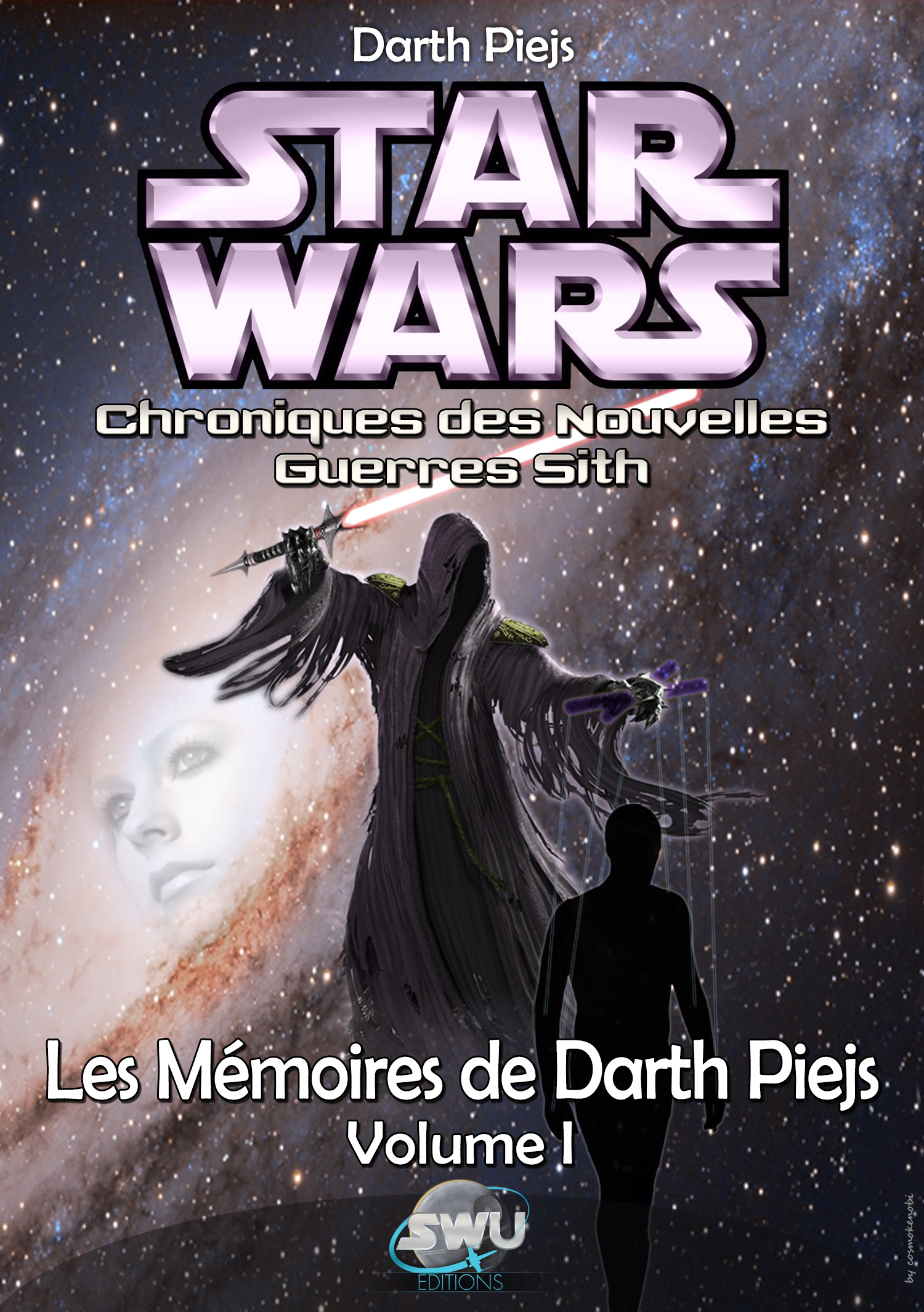 Les Mémoires de Darth Piejs - Volume 1