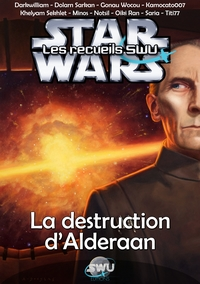 Recueil SWU n°3 - La Destruction d'Alderaan