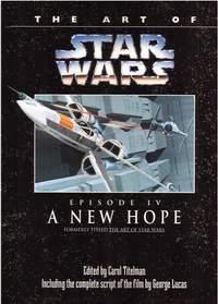 Art Of Star Wars episode IV A New Hope