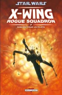 X-wing <a href='/jeu-video-8-rogue-squadron.html' class='qtip_motcle' tt_type='jeu-video' tt_id=8>Rogue Squadron</a> 7 : Requiem pour un Rogue