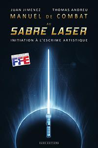 Manuel de combat au <a href='/objet-37-sabre-laser.html' class='qtip_motcle' tt_type='objet' tt_id=37>Sabre Laser</a> - Budo Editions