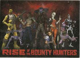 Rise of The Bounty Hunters